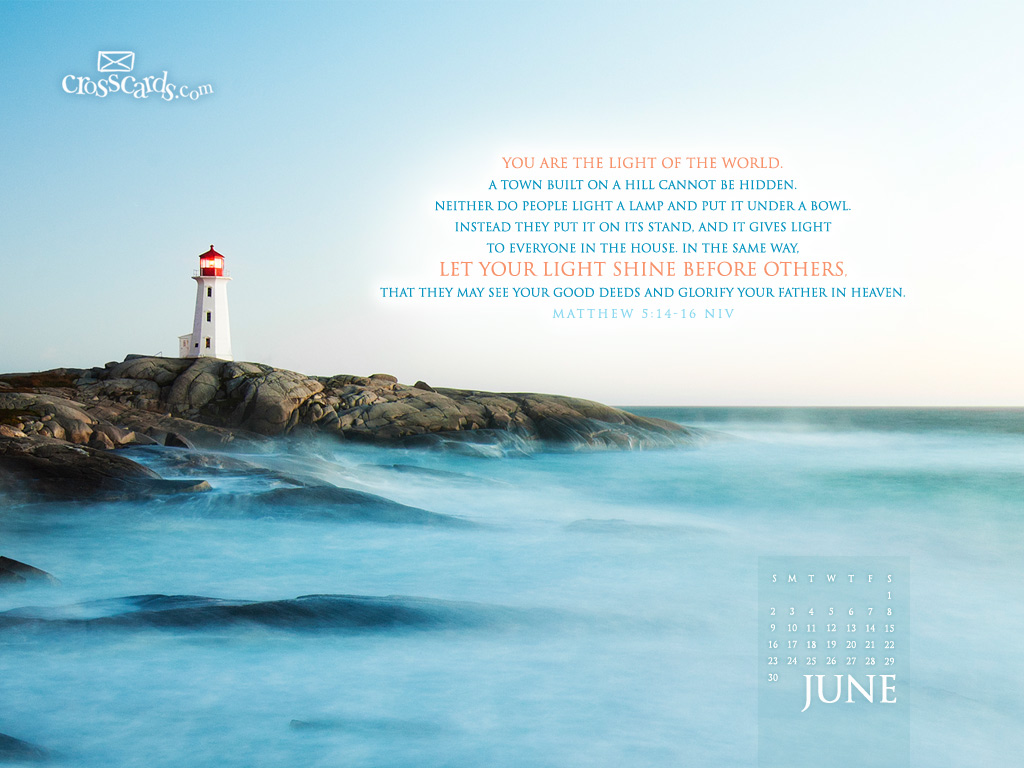 June 2013   Matthew 5 14 16 NIV Desktop Calendar  Free June  HD Wallpaper
